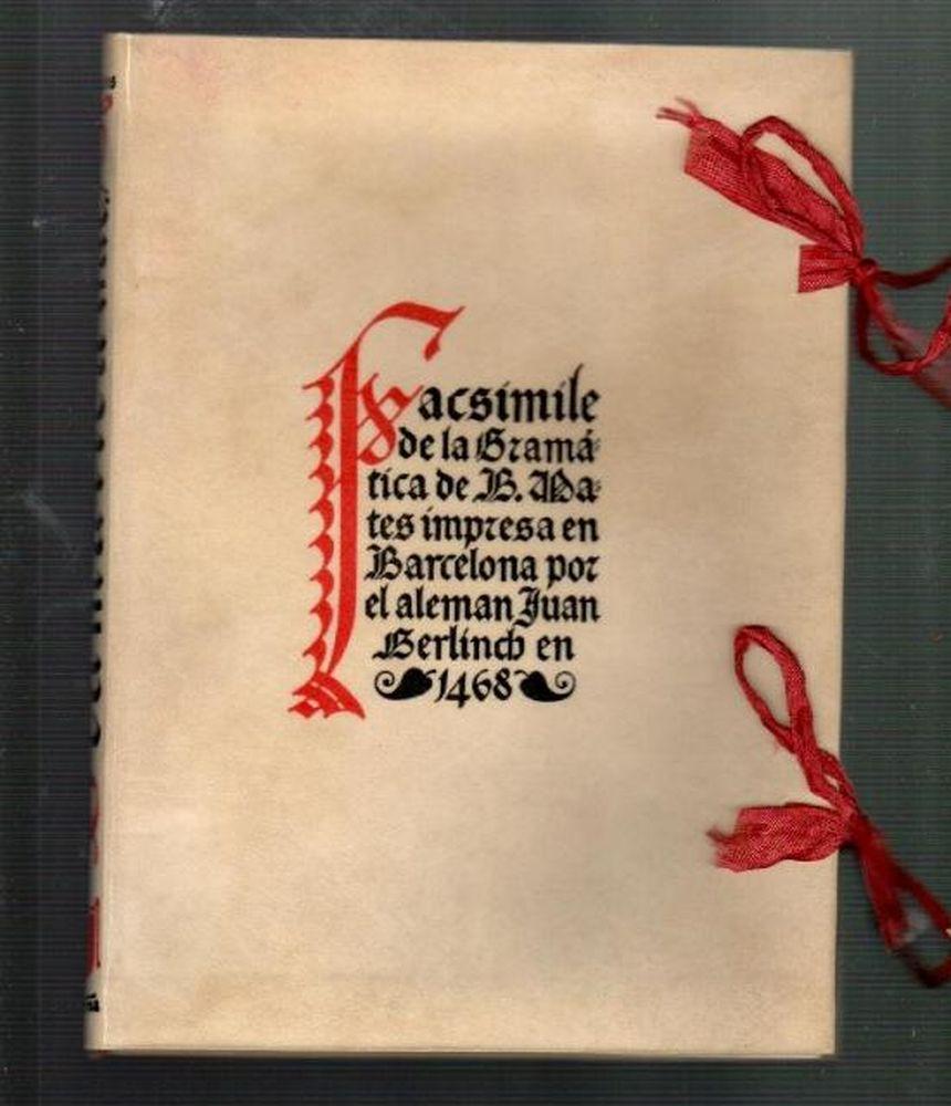 Libros de segunda mano: el incunable barcelones de 1468 gramatica de b. mates reproduccion en facsimil barcelona 1948 - Foto 1 - 36008173